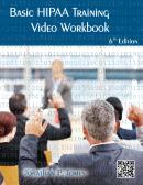 Basic HIPAA Training Video DVD and Workbook, 6th ed.
